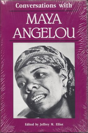 CONVERSATIONS WITH MAYA ANGELOU. Jeffrey M. Elliot, Maya Angelou