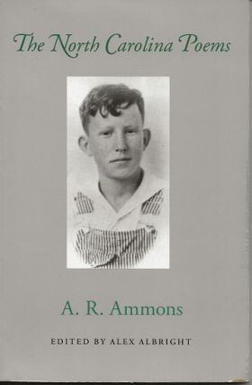 THE NORTH CAROLINA POEMS. A. R. Ammons