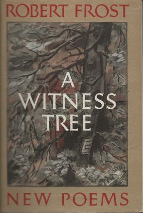 A WITNESS TREE. Robert Frost