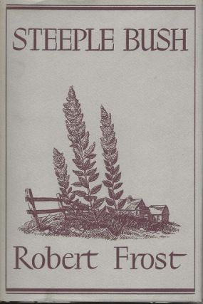 STEEPLE BUSH. Robert Frost