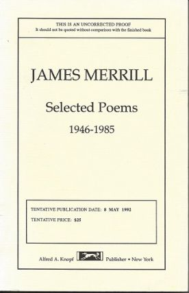 SELECTED POEMS: 1946-1985. James Merrill